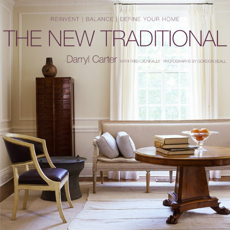 Darryl-Carter-Best-US-Interior-Design-Book-The-New-TraditionalDarryl-Carter-Best-US-Interior-Design-Book-The-New-Traditional  Interior Design Darryl Carter Darryl Carter Best US Interior Design Book The New Traditional