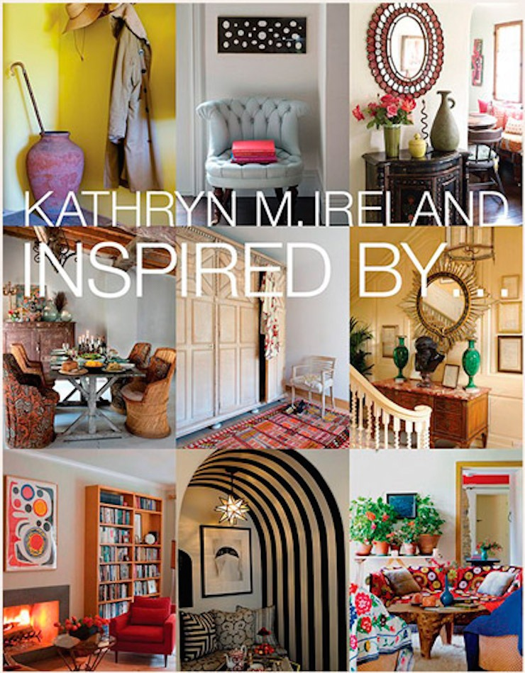Inspired-By-Kathryn-M-Ireland kathryn m. ireland Top Interior Designers | Kathryn M. Ireland Inspired By Kathryn M Ireland