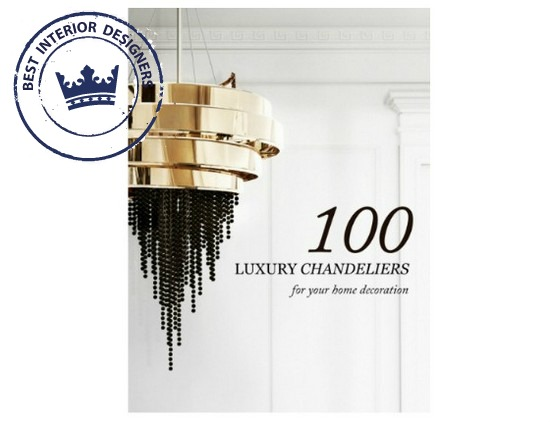 100 Luxury Chandeliers for Your Home Decoration