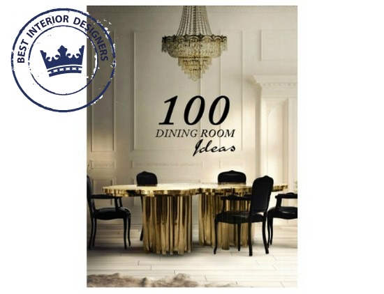100 Dining Room Ideas how to decorate like a pro How to Decorate Like a Pro with the Best Interior Design Tips Ever! download free ebooks How to Decorate Like a Pro with the Best Interior Designers Tips Ever 3