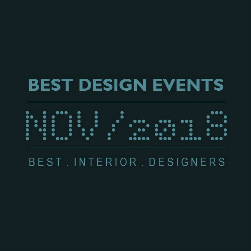 World's Best Design Events in 2018 You Should Put in Your Schedule Now - Design Agenda - Best Design Events Worldwide ➤Discover the season's newest designs and inspirations. Visit Best Interior Designers! #bestinteriordesigners #topinteriordesigners #interiordesign #bestdesignevents #designevents #designnews #designagenda @BestID best design events in november 2018 World's Best Design Events in November 2018 You Should Schedule Now World   s Best Design Events in February 2018 You Should Schedule Now 11