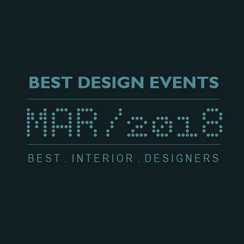 World's Best Design Events in 2018 You Should Put in Your Schedule Now - Design Agenda - Best Design Events Worldwide ➤Discover the season's newest designs and inspirations. Visit Best Interior Designers! #bestinteriordesigners #topinteriordesigners #interiordesign #bestdesignevents #designevents #designnews #designagenda @BestID Best Design Events in March 2018 World's Best Design Events in March 2018 You Should Schedule Now World   s Best Design Events in February 2018 You Should Schedule Now 3