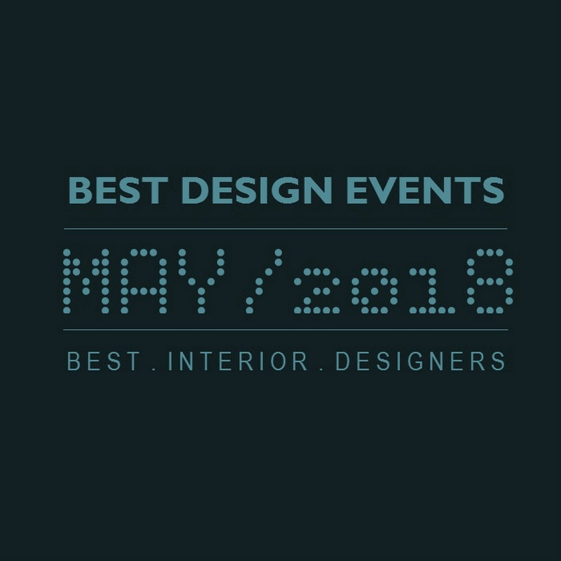World's Best Design Events in 2018 You Should Put in Your Schedule Now - Design Agenda - Best Design Events Worldwide ➤Discover the season's newest designs and inspirations. Visit Best Interior Designers! #bestinteriordesigners #topinteriordesigners #interiordesign #bestdesignevents #designevents #designnews #designagenda @BestID best design events in may 2018 World's Best Design Events in May 2018 You Should Schedule Now World   s Best Design Events in February 2018 You Should Schedule Now 5