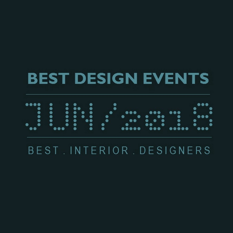 World's Best Design Events in 2018 You Should Put in Your Schedule Now - Design Agenda - Best Design Events Worldwide ➤Discover the season's newest designs and inspirations. Visit Best Interior Designers! #bestinteriordesigners #topinteriordesigners #interiordesign #bestdesignevents #designevents #designnews #designagenda @BestID best design events in june 2018 World's Best Design Events in June 2018 You Should Schedule Now World   s Best Design Events in February 2018 You Should Schedule Now 6