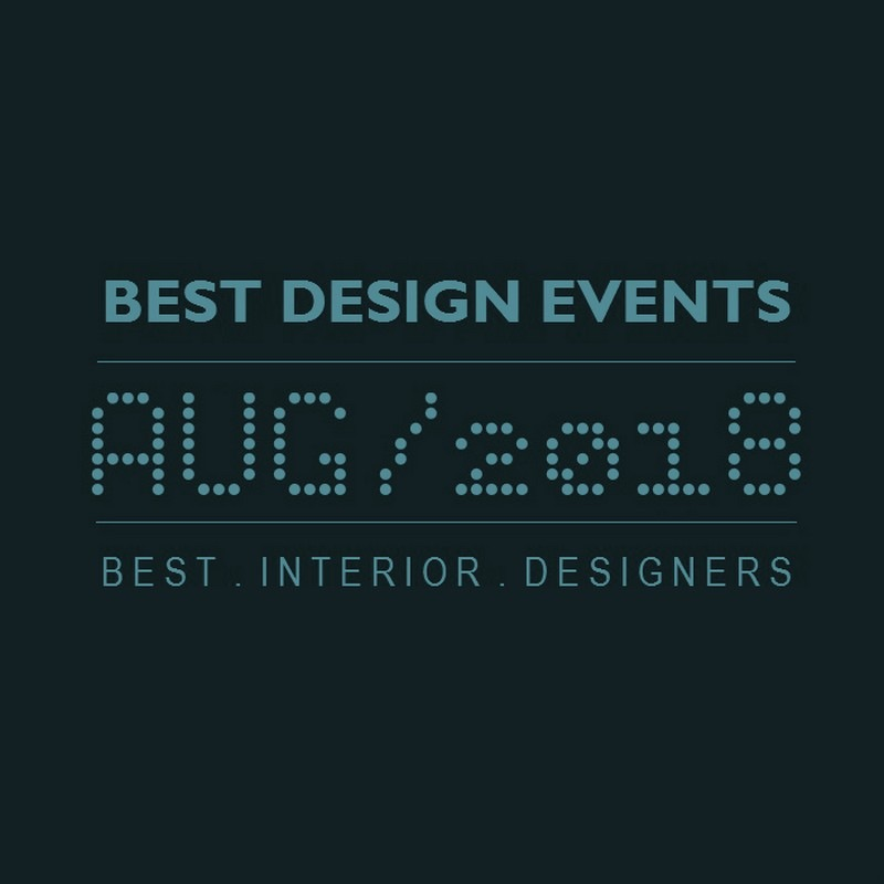 World's Best Design Events in 2018 You Should Put in Your Schedule Now - Design Agenda - Best Design Events Worldwide ➤Discover the season's newest designs and inspirations. Visit Best Interior Designers! #bestinteriordesigners #topinteriordesigners #interiordesign #bestdesignevents #designevents #designnews #designagenda @BestID best design events in august 2018 World's Best Design Events in August 2018 You Should Schedule Now World   s Best Design Events in February 2018 You Should Schedule Now 8