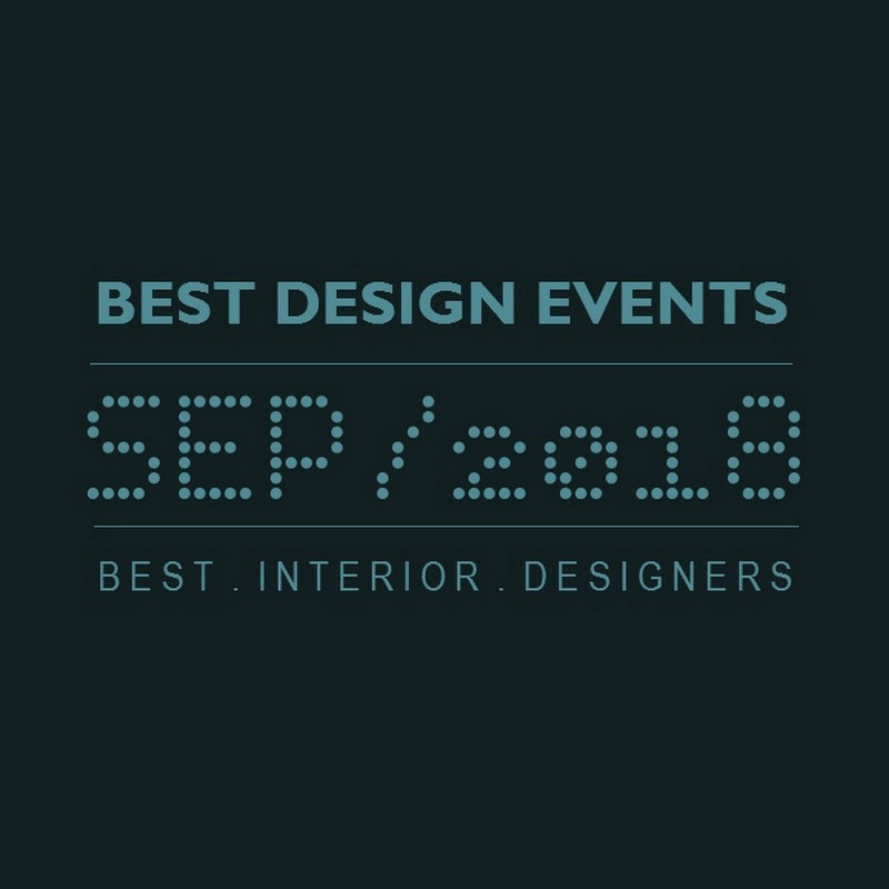 World's Best Design Events in 2018 You Should Put in Your Schedule Now - Design Agenda - Best Design Events Worldwide ➤Discover the season's newest designs and inspirations. Visit Best Interior Designers! #bestinteriordesigners #topinteriordesigners #interiordesign #bestdesignevents #designevents #designnews #designagenda @BestID best design events in september 2018 World's Best Design Events in September 2018 You Should Schedule Now World   s Best Design Events in February 2018 You Should Schedule Now 9