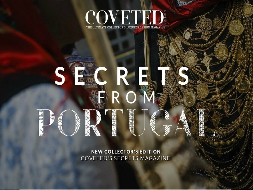 Discover the Secrets From Portugal With CovetED Magazine coveted magazine Discover the Secrets From Portugal With CovetED Magazine featured 16