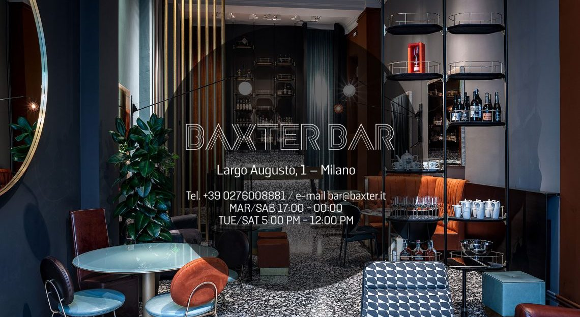 milan design week Milan Design Week/ Fuorisalone 2019 – Best Events & Parties baxter bar 1140x624