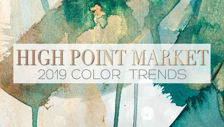 You Still Have Time to Visit The High Point Market 2019! high point market You Still Have Time to Visit The High Point Market 2019! high point market color trends 2019