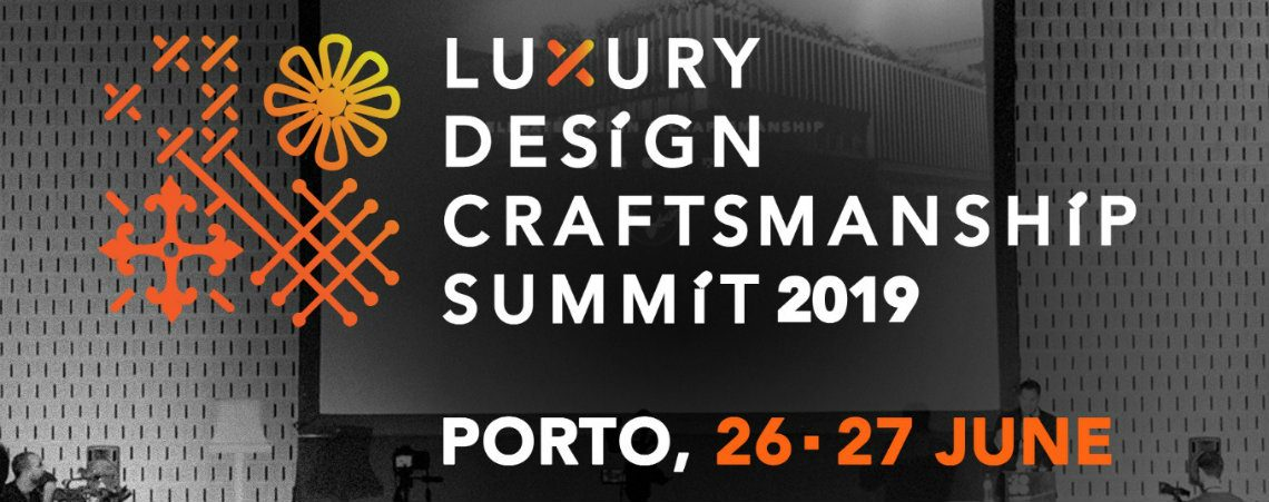 craftsmanship summit The second edition of The Luxury Design & Craftsmanship Summit is near! FEATURE 1140x451